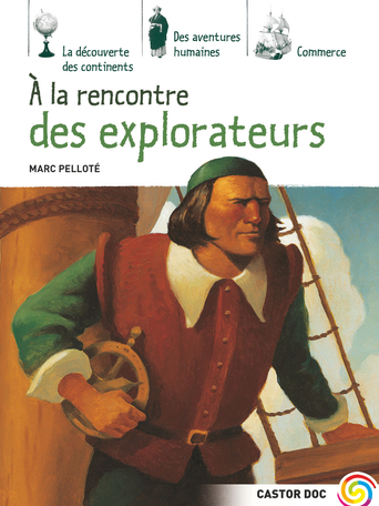 À la rencontre des explorateurs