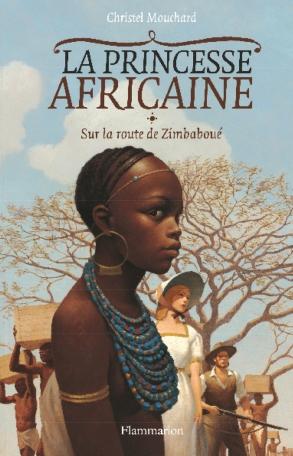 La princesse africaine Tome 1 - Sur la route de Zimbaboué 2