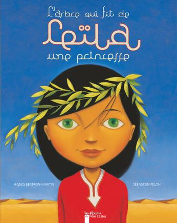 L'arbre qui fit de Leïla une princesse