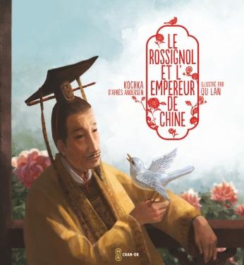 Le Rossignol et l'empereur de Chine