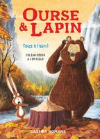 Ourse et Lapin - Tome 4 - Tous à l'abri!