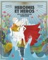 Héroïnes & héros de la mythologie grecque