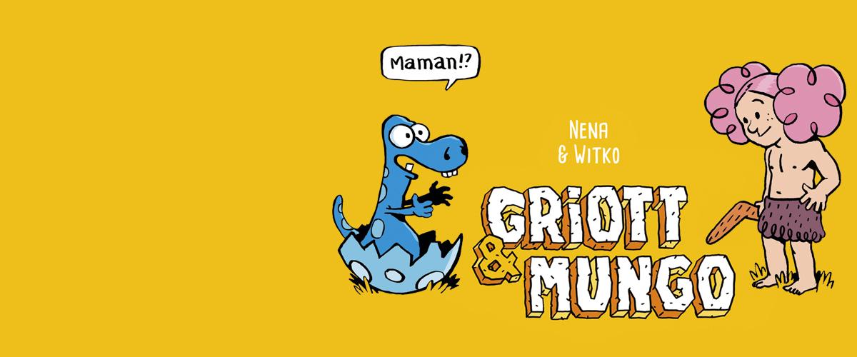 Griott Et Mungo