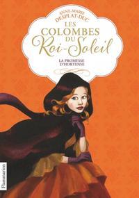 Les Colombes du Roi Soleil - Flammarion Jeunesse